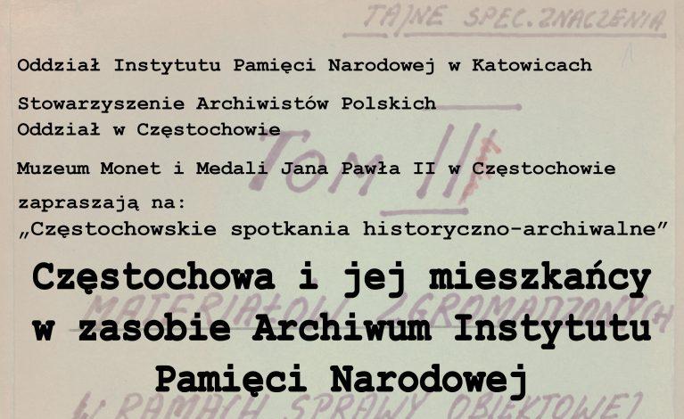 Częstochowskie archiwum IPN