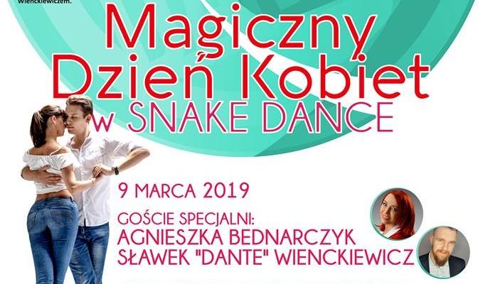Magiczny Dzień Kobiet w Snake Dance