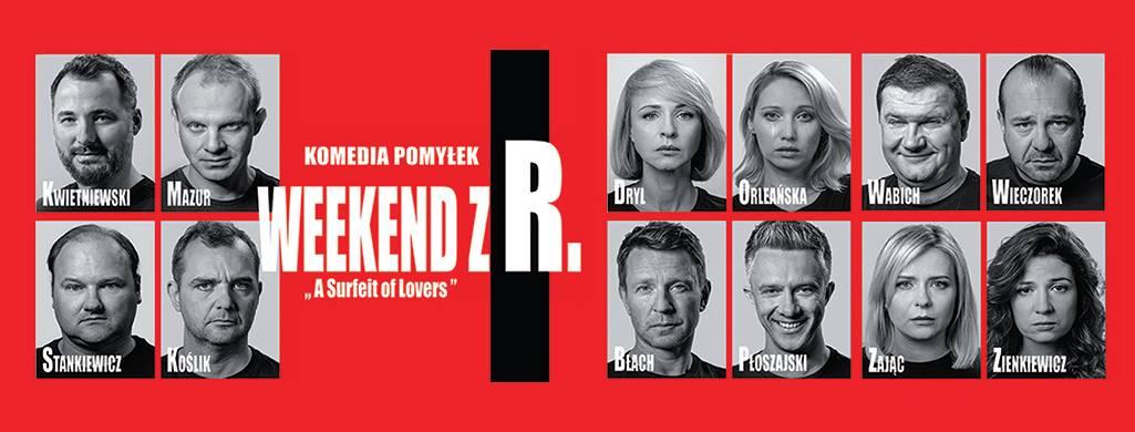 Spektakl – Weekend z R. – 14 lutego