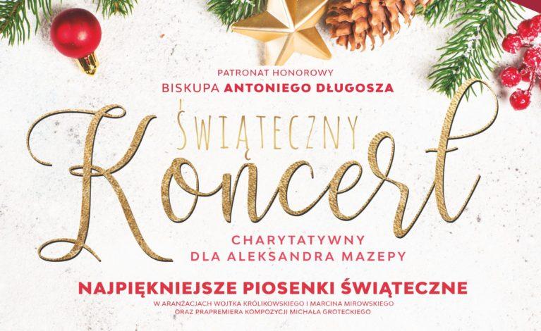 Świąteczny Koncert Charytatywny dla Aleksandra Mazepy